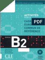 Activites Pour Le Cadre Europeen Commun de Reference Niveau B2