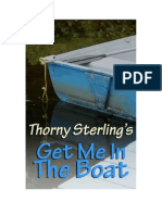 Get Me in the Boat by Thorny Sterling