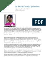 Gwynne Dyer  Burma's next president