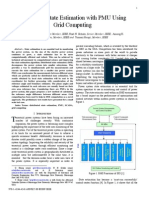 Distributed State Estimation With PMU UsingGrid Computing Grid Computing