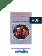 Marie-Louise Von Franz - A Sombra e o Mal Nos Contos de Fada-rev