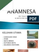 Anamnesis Pemeriksaan Mata