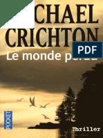 Michael Crichton - Jurassic Park -2- Le Monde Perdu