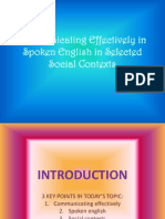 Communicating Effectively in Spoken English in Selected Social