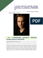 Actorul Jonathan Jackson Despre Convertirea La Ortodoxie