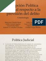 Política judicial respecto a la delincuencia organizada