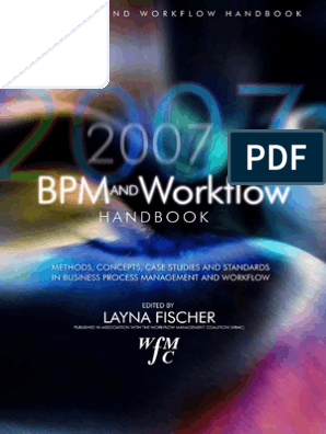 Layna Fischer Documento Integral 2007 Bpm Workflow Handbook ...