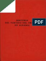 Historia Del Partido Del Trabajo de Albania (Segunda Edicion)