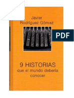 9 HISTORIAS QUE EL MUNDO DEBERÍA CONOCER