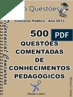 500 questões comentadas- pedagogia.pdf