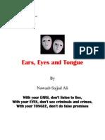 Eyes,Ears and Tongue