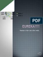 Eureka!!!! Exercicio Pp