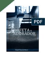 RIBEIRO, Raquel Emerick - Profeta e Adorador