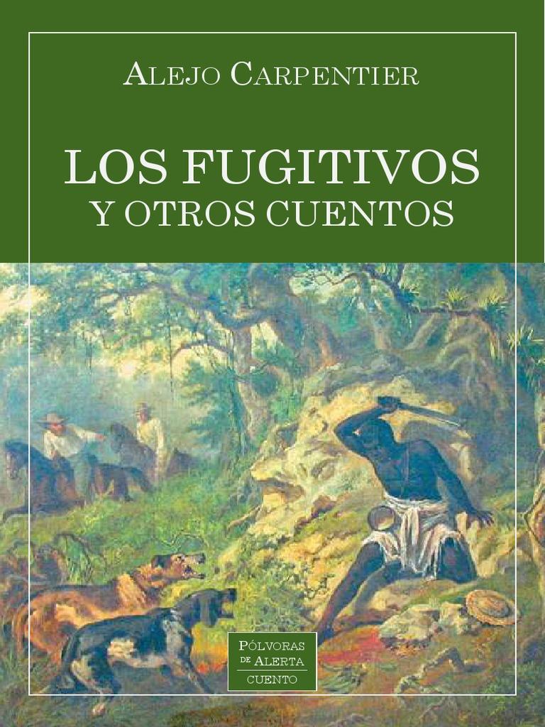 Resultado de imagen para los fugitivos cuentos alejo carpentier