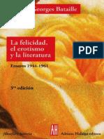 114829564-Georges-Bataille-La-felicidad-el-erotismo-y-la-literatura-Ensayos-1944-1961.pdf