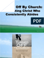 Turned Off by Church - Presenting Christ Who Consistently Abides