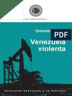 Venezuela Violent a Orlando Araujo