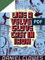 Daniel Clowes - Like a Velvet Glove Cast in Iron (Restored)