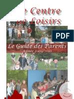 Centre de Loisirs Perche Sud, Guide des Parents 2009-2010