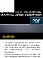 Improvisation of the Sampling Process by Virtual Prototyping