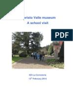 Evaristo Valle Visit