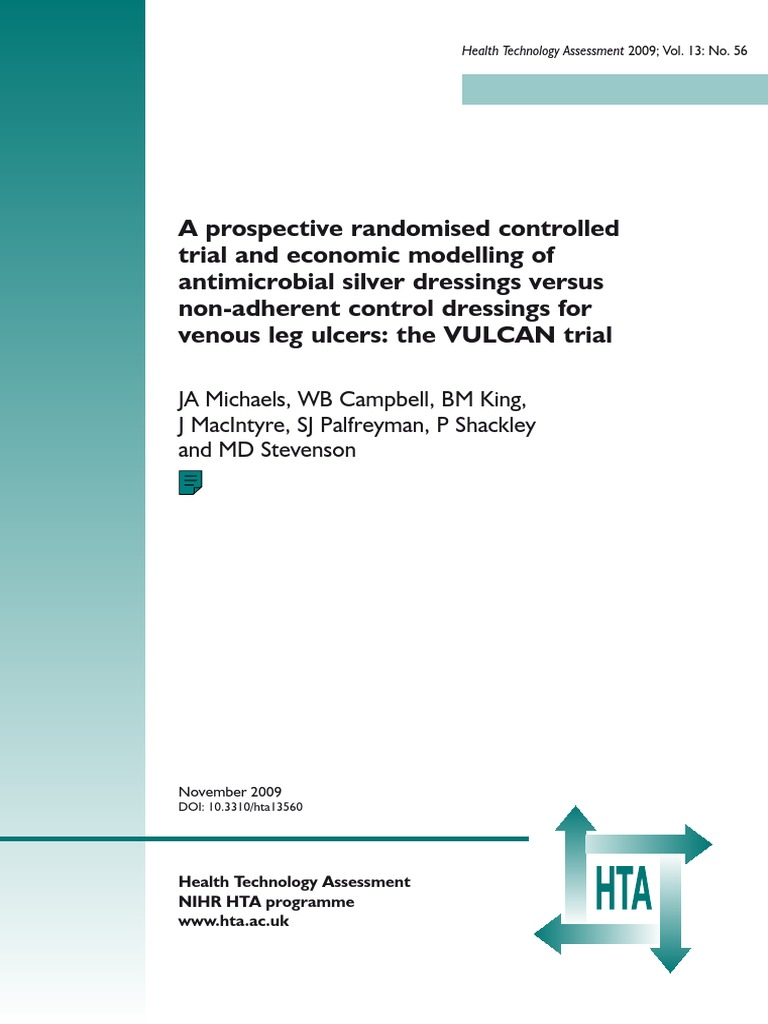 Fullreport Hta13560a Prospective Randomised Controlled Trial And Urgotul Ag Silver Economic Modelling Of Antimicrobial Dressings Versus Non Adherent Control