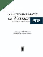Catecismo Maior Westminster Comentado
