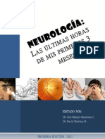 Neurologia - Las Ultimas Horas de Mis Primeros 3 Meses