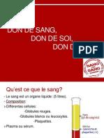 Don de Sang, Don de Soie, Don de Vie