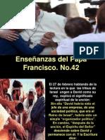 Enseñanzas del Papa Francisco - Nº 42