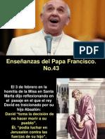 Enseñanzas del Papa Francisco - Nº 43