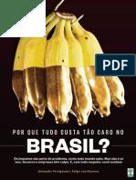 Por Que Tudo Custa Tao Caro No Brasil Alexandre Versignassi Felipe Van Deursen
