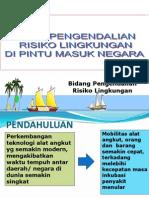 UPAYA PENGENDALIAN RISIKO LINGKUNGAN DI PINTU MASUK NEGARA.ppt