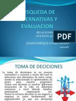 Busqueda de Alternativas y Evaluacion