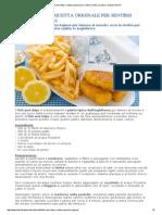 Fish and Chips Ricetta Originale Per Sentirsi Subito a Londra