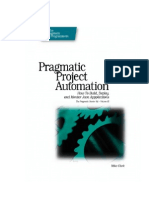 Pragmatic Project Automation How to Build, Deploy, And Monitor Java Applications