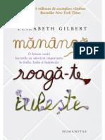 Elizabeth Gilbert-Mananca, Roaga-Te, Iubeste