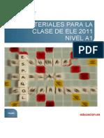 Materiales Para La Clase de ELE 2011. Nivel A1
