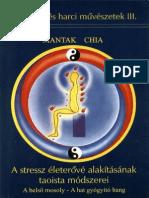 Mantak Chia - A Stressz Életerővé Alakításának Taoista Módszerei