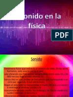 elsonidoenlafisica-110908202649-phpapp02