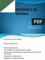 ADOLESCÊNCIA E AS DROGAS