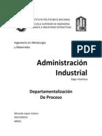 Administración, DEpartamentalización por proceso