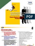 Administración y Manejo Sistemático de Proyectos.