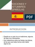 Tradiciones y costumbres Españolas