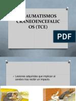 Traumatismos Craneoencefalicos (Tce)