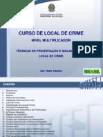 Local de crime_Tecnicas Isolamento e preservaçãol_MT