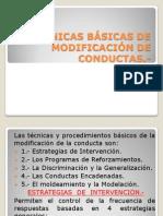 TÉCNICAS BÁSICAS DE MODIFICACIÓN DE CONDUCTAS