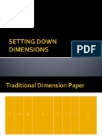 Setting Down Dimensions