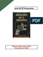 Drakkares en El Amazonas