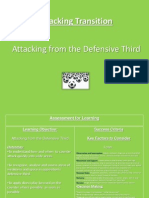 attacking after gaining possession in the defensive third direct play to exploit the space and depth